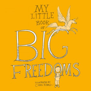 Chris Riddell Little Book Big Freedoms cover