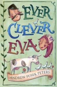 Letterbox Library - Ever Clever Eva by Andrew Fusek Peters