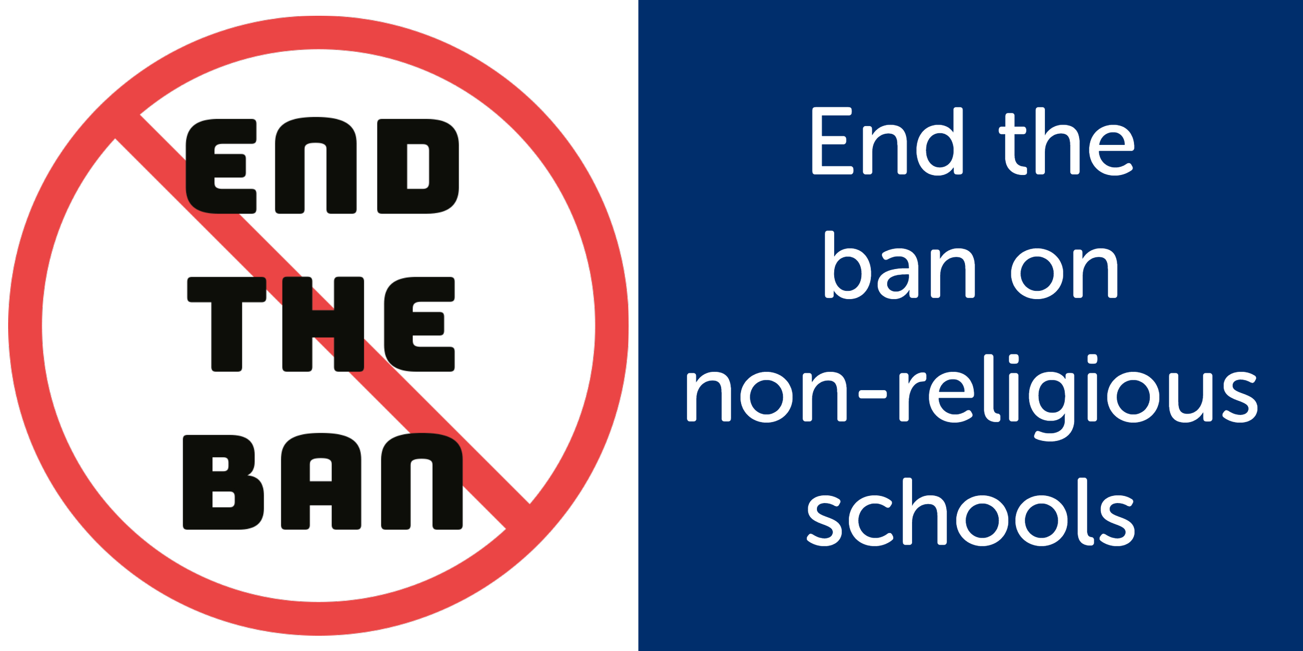 End The Ban on Non-Religious Schools